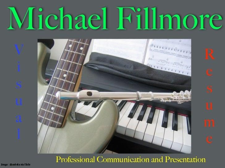 Michael Fillmore           V                                                          R           i                       ...