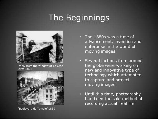 The Beginnings                                    • The 1880s was a time of                                      advanceme...