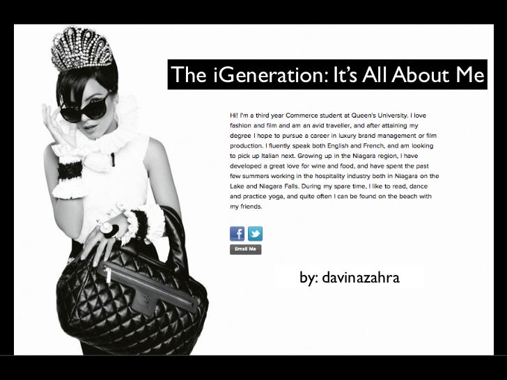 The iGeneration: It's All About Me