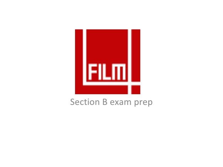 FilmFour Section B exam prep