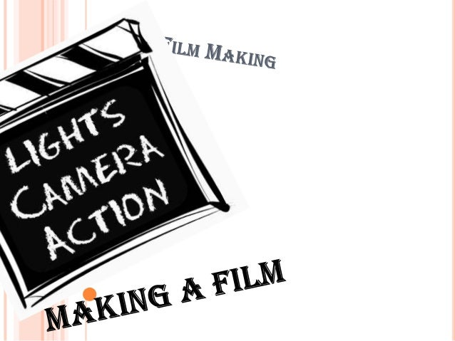 Filmaking cource