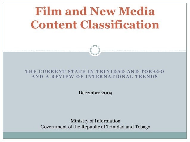 Film And Content Classification   State In T&T And Intl Trends   10 12 2009
