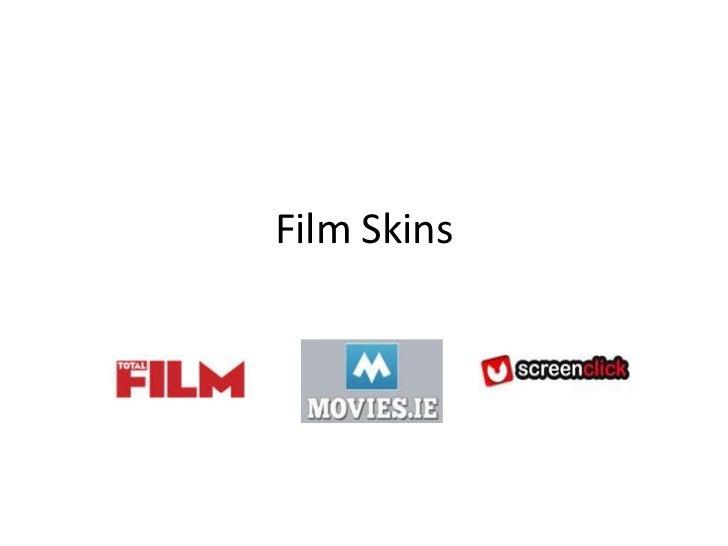 Film Skins<br />