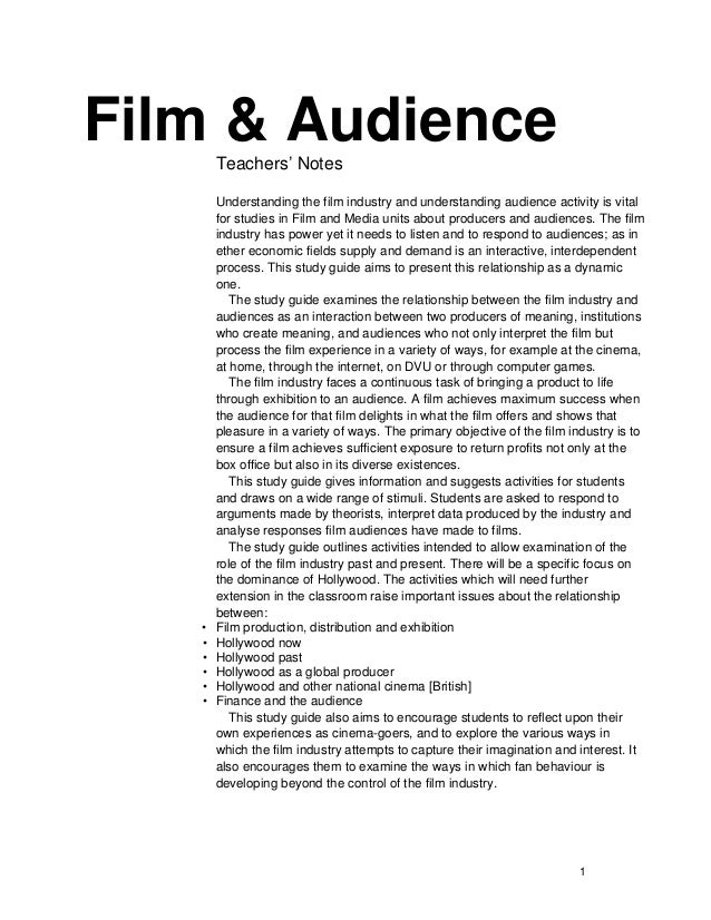 Film & Audience       Teachers' Notes       Understanding the film industry and understanding audience activity is vital  ...