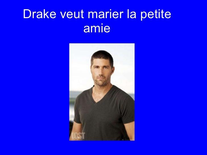 Drake veut marier la petite amie