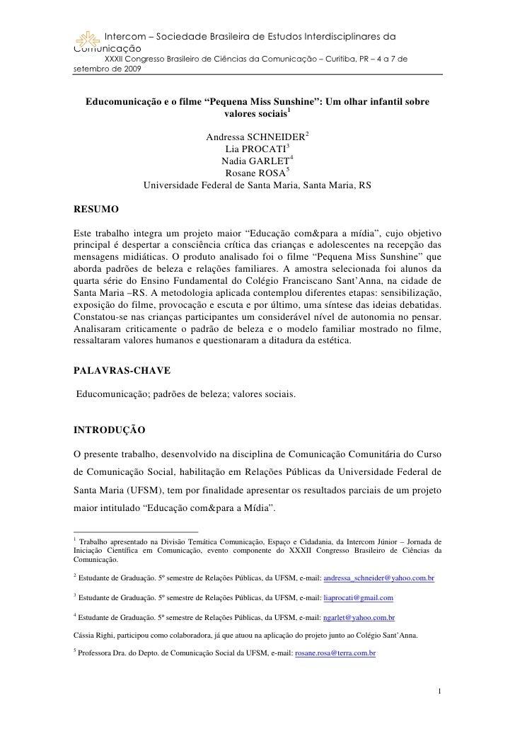 Intercom – Sociedade Brasileira de Estudos Interdisciplinares da Comunicação        XXXII Congresso Brasileiro de Ciências...