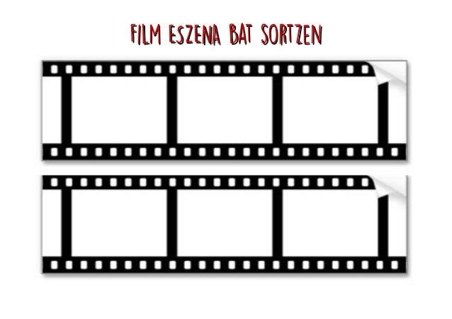 Film ESZENA bat sortzenFilm ESZENA bat sortzen