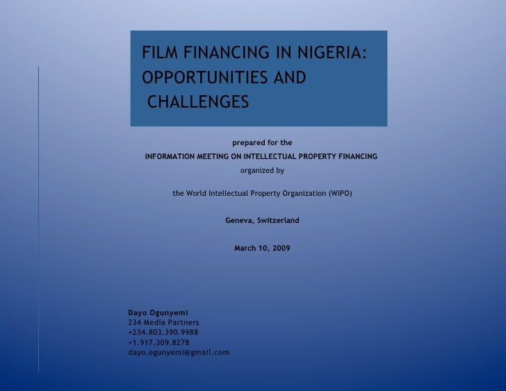 Film Financing In Nigeria   Opportunities And Challenges