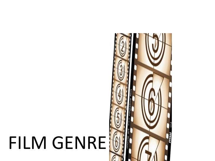 FILM GENRE <br />