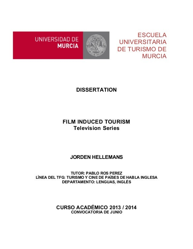Dissertation: Film Induced Tourism: TV Series