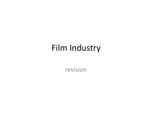Film Industry revision