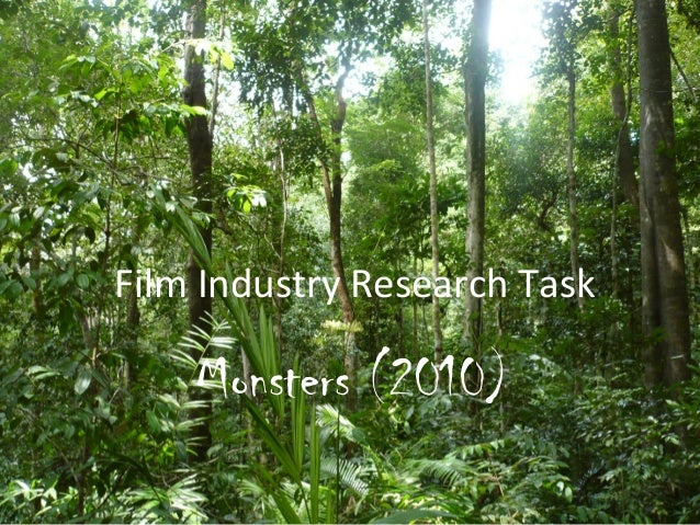 Film Industry Research Task  Monsters (2010)