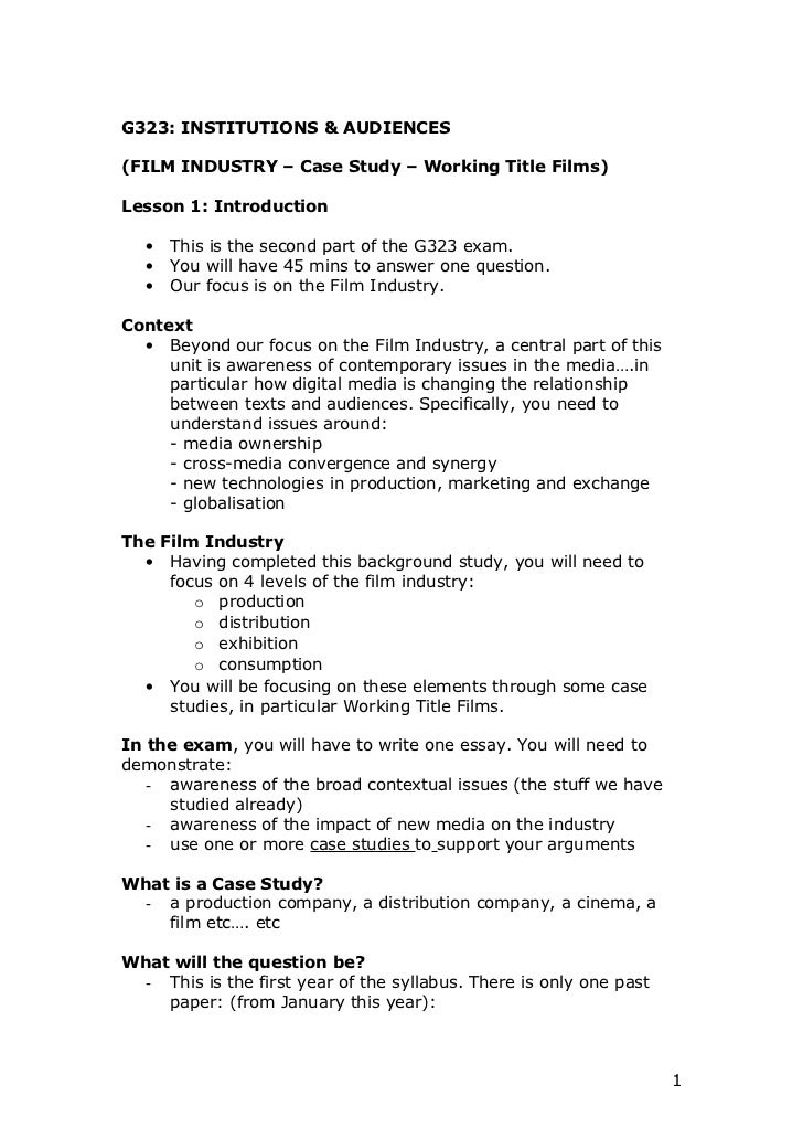 G323: INSTITUTIONS & AUDIENCES(FILM INDUSTRY – Case Study – Working Title Films)Lesson 1: Introduction   •   This is the s...