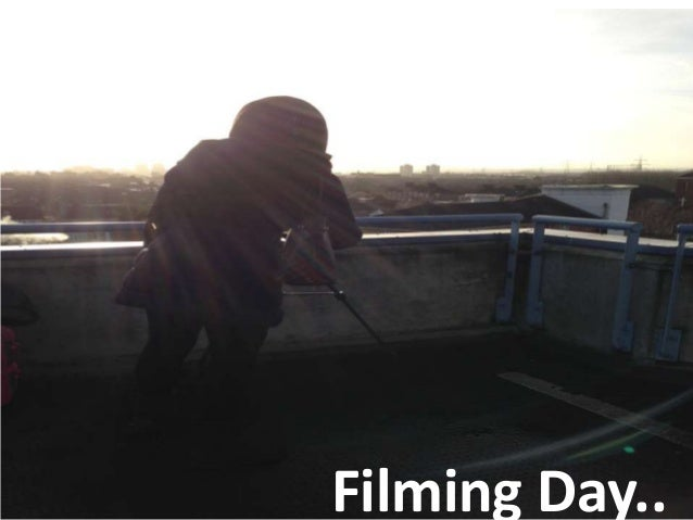 Filming day