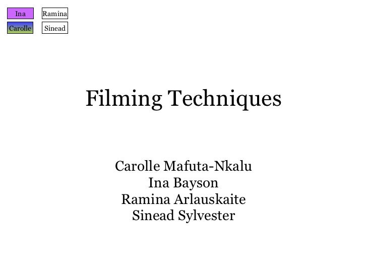 Filming techniques group work