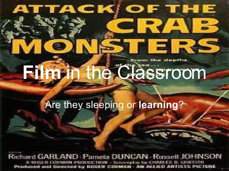 Film  in the Classroom Are they sleeping or  learning ?