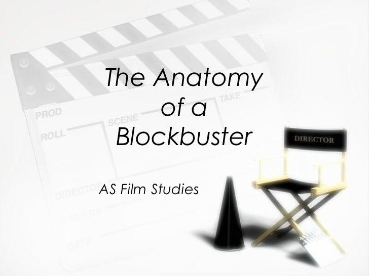 The Anatomy     of a BlockbusterAS Film Studies