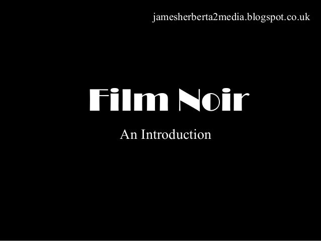 Film Noir History and Background