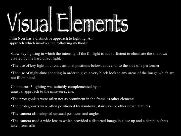 The Visual Elements : Film noir presentation