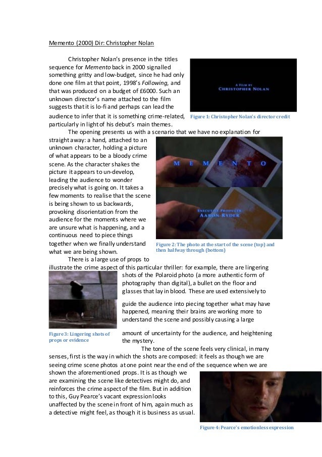 memento film analysis essay View essay - film essay from marketing 2p91 at brock university analysis of memento name: xia xu student number: 5912506 course: film1f94 instructor: caroline stikkelbroeck date: november 6th the.
