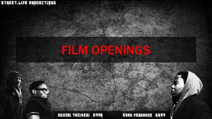 Film openings