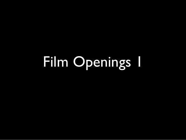 Film Openings 1