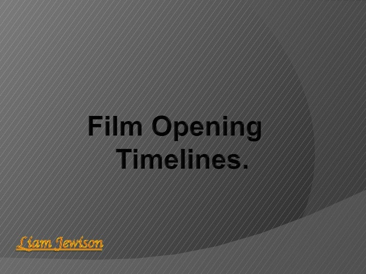 Film opening timelines