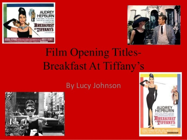 Film opening titles- Breakfast At Tiffany's