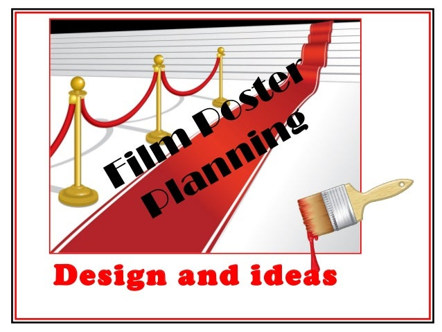 Film Poster Planning Design and ideas