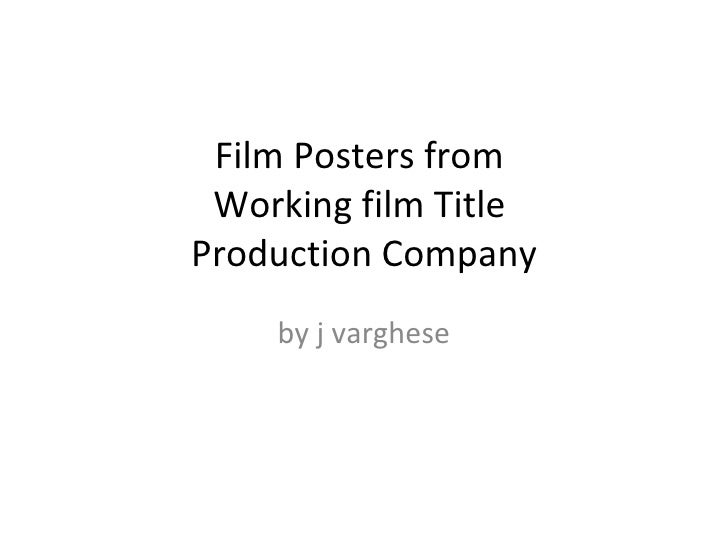 Film posters from working film title productions