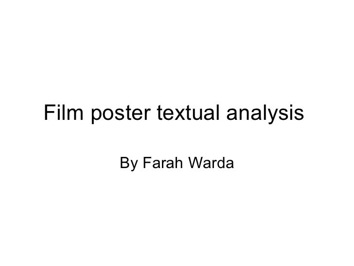 Film poster textual analysis  By Farah Warda