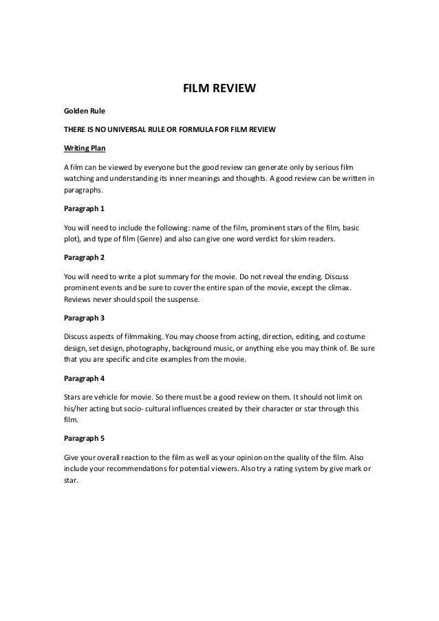 film review essay structure Critique guidelines film critique guidelines here are some words and phrases that are commonly used in movie reviews structure / form what does the title mean in relation to the film as a whole how are the opening credits presented.