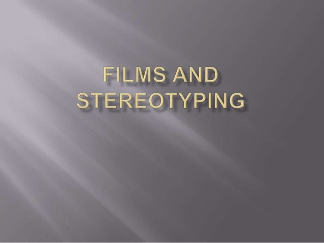"   Definition: A stereotype is ""a fixed, over    generalised belief about a particular group or class    of people."" (Car..."