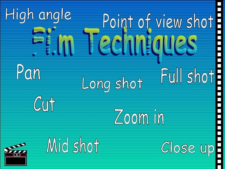 cinematic techniques Start studying springboard cinematic techniques learn vocabulary, terms, and more with flashcards, games, and other study tools.