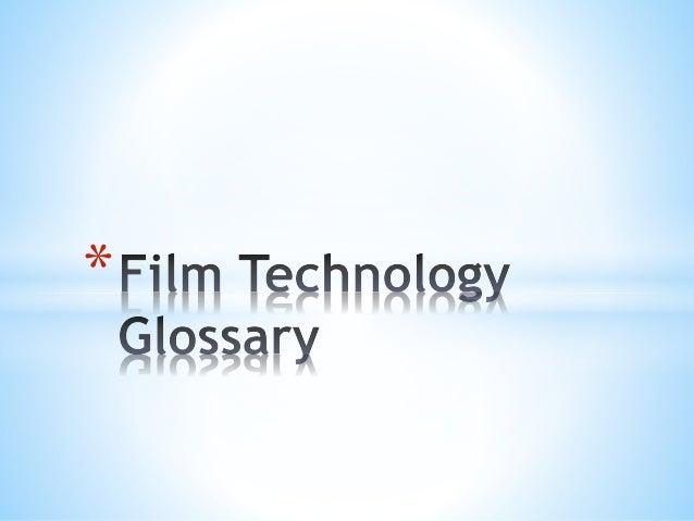 Film Technology Glossary