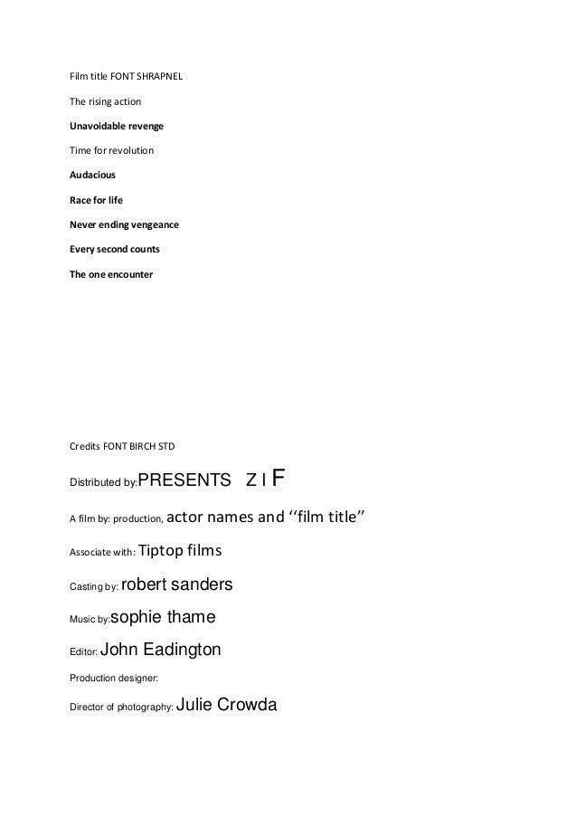 Film title FONT SHRAPNELThe rising actionUnavoidable revengeTime for revolutionAudaciousRace for lifeNever ending vengeanc...