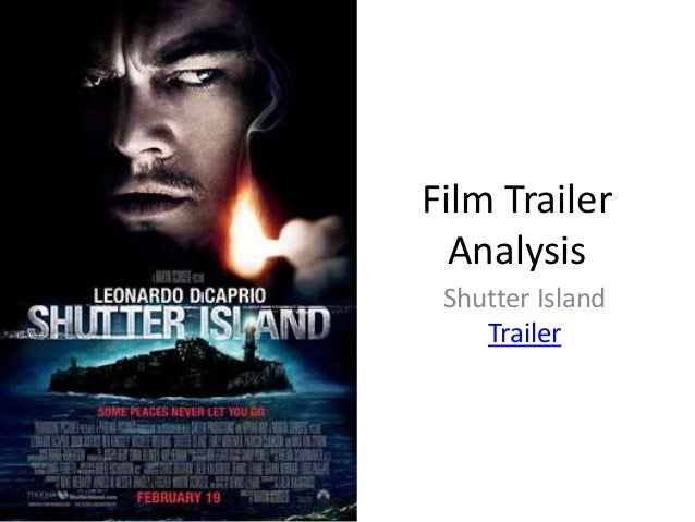 shutter island analysis essay Shutter island is a thriller based on the fresh written by dennis lehane the narrative happens in the sixtiess set in the shutter island where there is a mental infirmary called ashecliff which is used to incarcerate the most awful reprehensively insane.