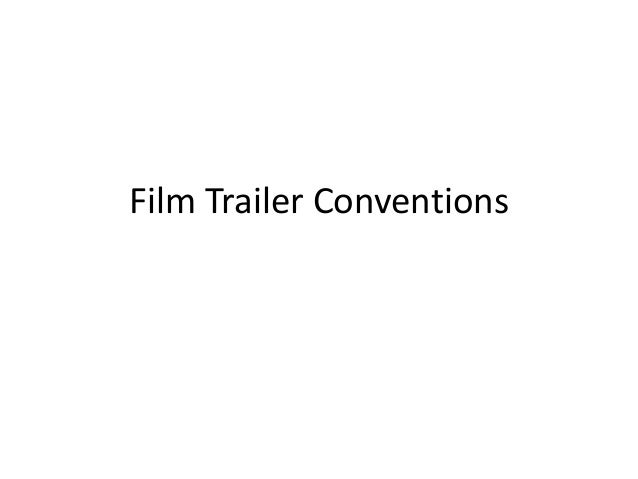 Film Trailer Conventions