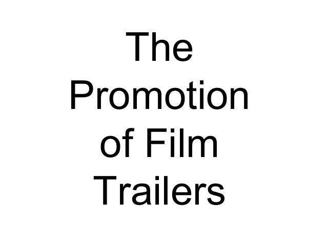 ThePromotionof FilmTrailers