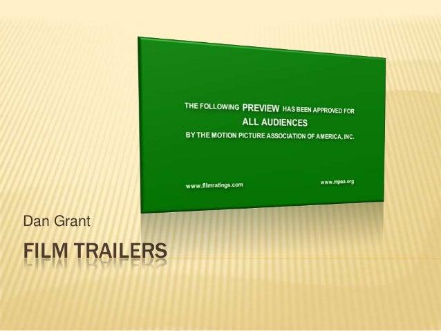 Dan Grant  FILM TRAILERS