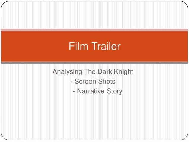 Analysing The Dark Knight- Screen Shots- Narrative StoryFilm Trailer