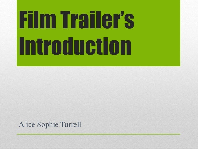 Film Trailer's Introduction Alice Sophie Turrell