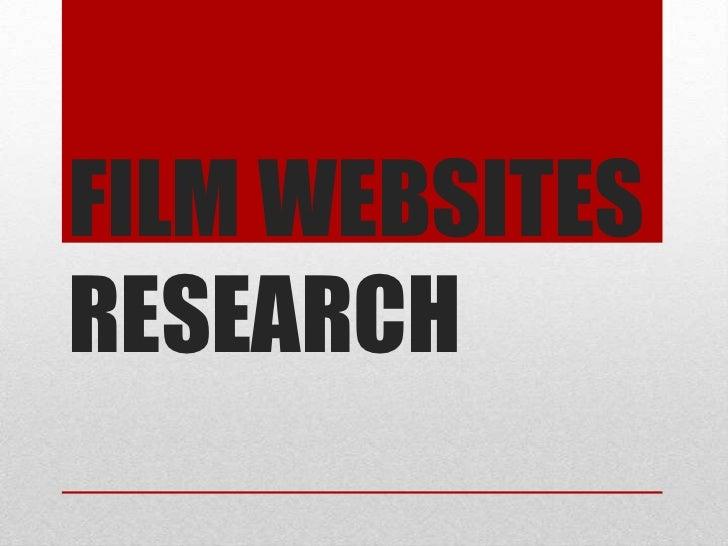 FILM WEBSITESRESEARCH
