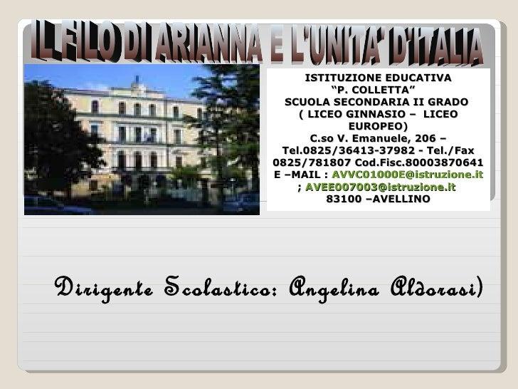 """IL FILO DI ARIANNA E L'UNITA' D'ITALIA ISTITUZIONE EDUCATIVA """" P. COLLETTA""""  SCUOLA SECONDARIA II GRADO  ( LICEO GINNASIO ..."""