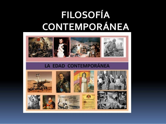 Filosof a contemporanea for Imagenes de epoca contemporanea