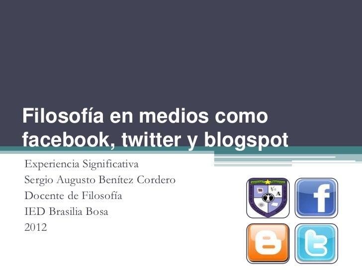 Filosofía en medios como facebook, twitter y