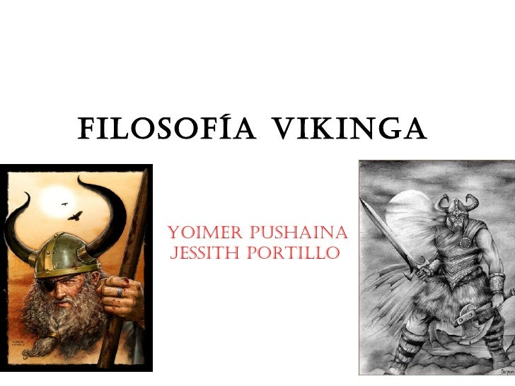 Filosofía vikinga   Yoimer Pushaina Jessith Portillo