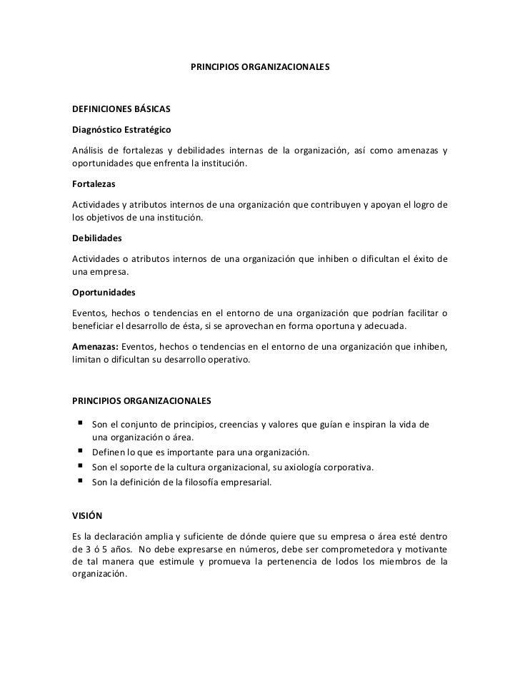 PRINCIPIOS ORGANIZACIONALESDEFINICIONES BÁSICASDiagnóstico EstratégicoAnálisis de fortalezas y debilidades internas de la ...
