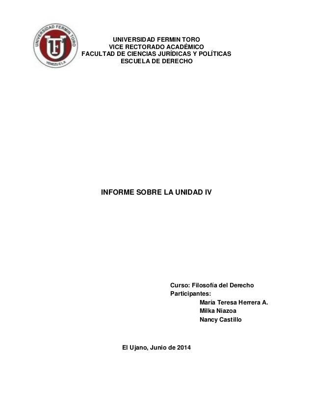 UNIVERSIDAD FERMIN TORO VICE RECTORADO ACADÉMICO FACULTAD DE CIENCIAS JURÍDICAS Y POLÍTICAS ESCUELA DE DERECHO INFORME SOB...