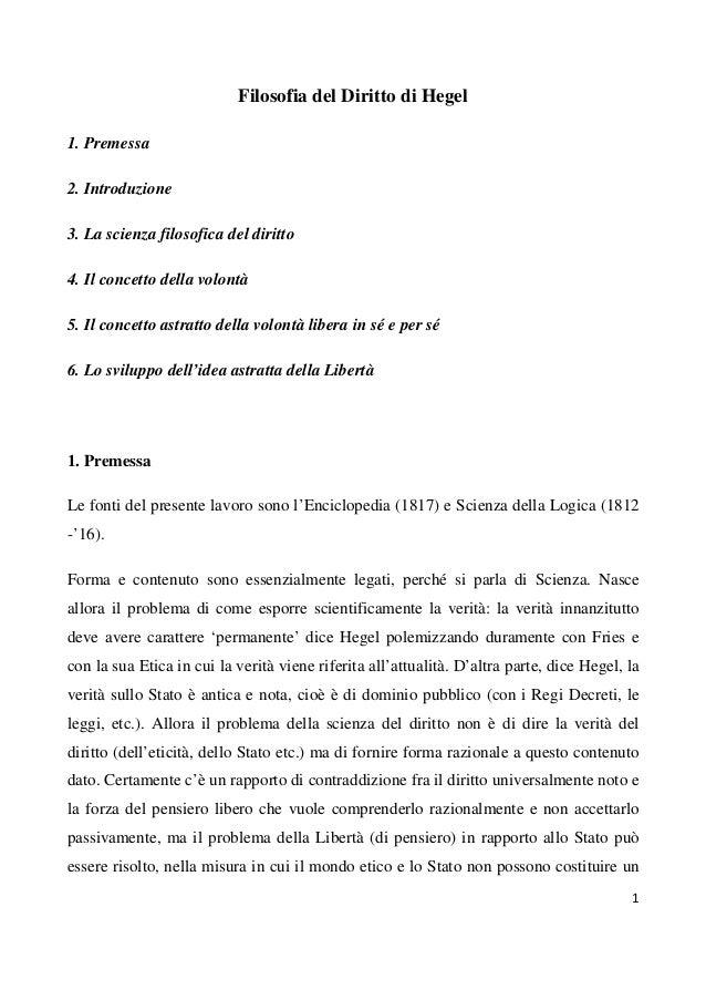 Filosofia del Diritto di Hegel1. Premessa2. Introduzione3. La scienza filosofica del diritto4. Il concetto della volontà5....